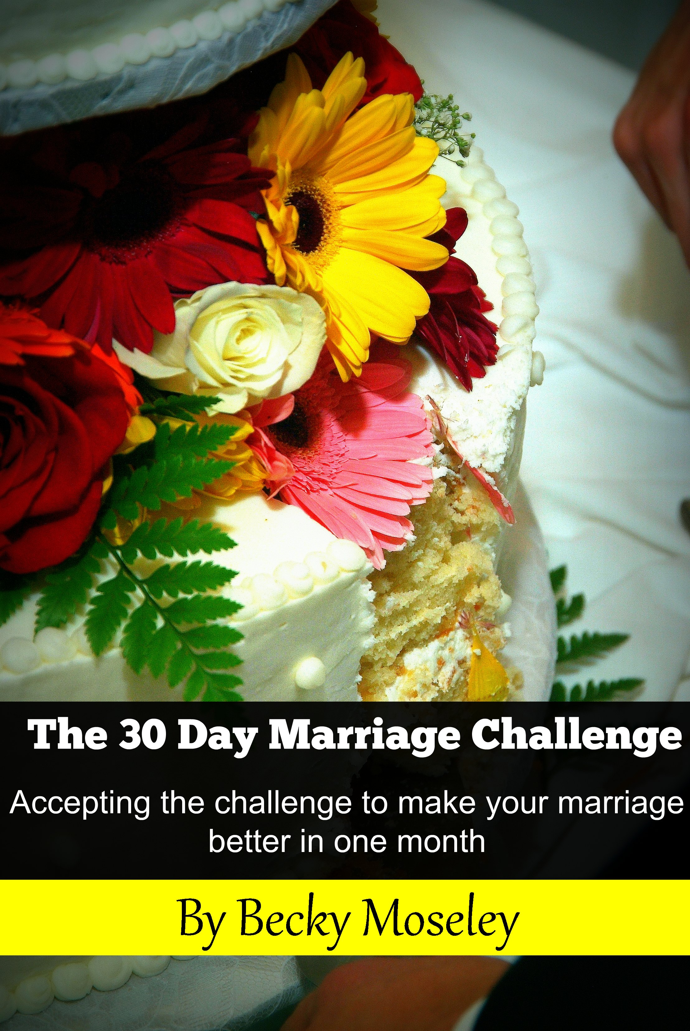 30 Day Marriage Challenge by Becky Moseley