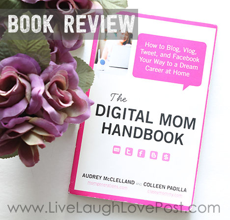 Book Review: The Digital Mom Handbook By Audrey McClelland and Colleen Padilla