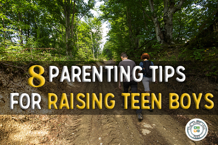 8 Parenting Tips For Raising Teen Boys