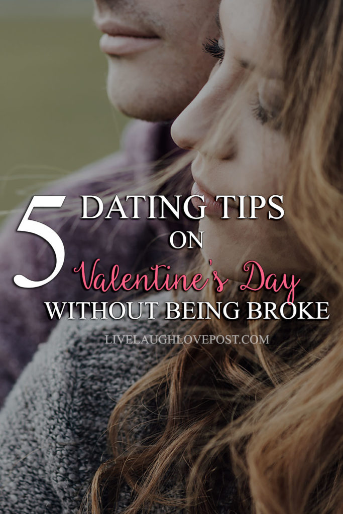 5 Dating Tips On Valentine's Day Without Being Broke