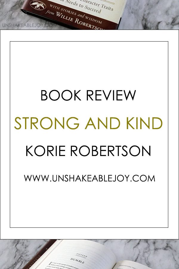 {Book Review} Strong and Kind by Korie Robertson