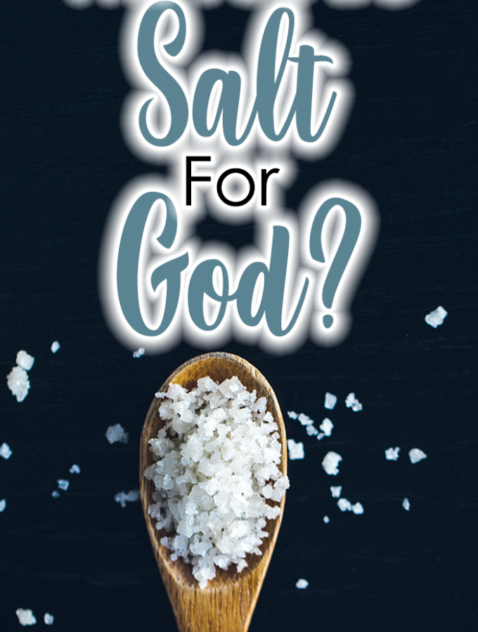 Will You Be Salt For God? {iHeart Verse Link Party #1}
