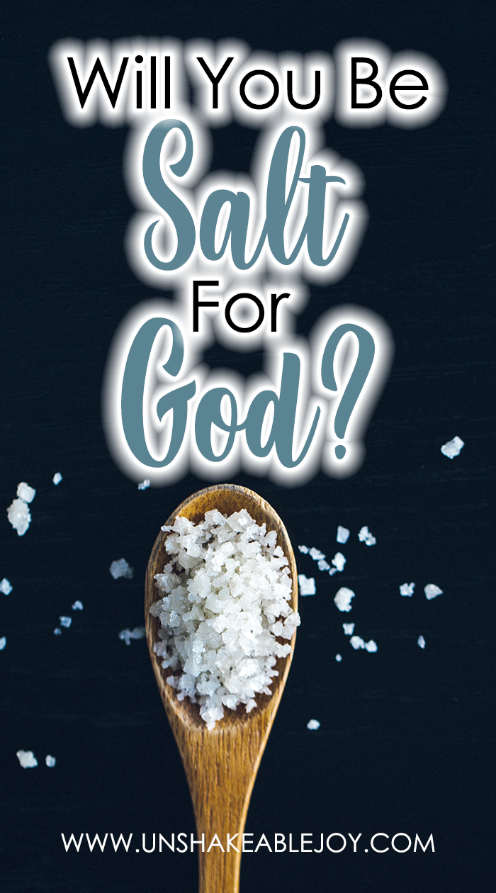 will you be salt for God