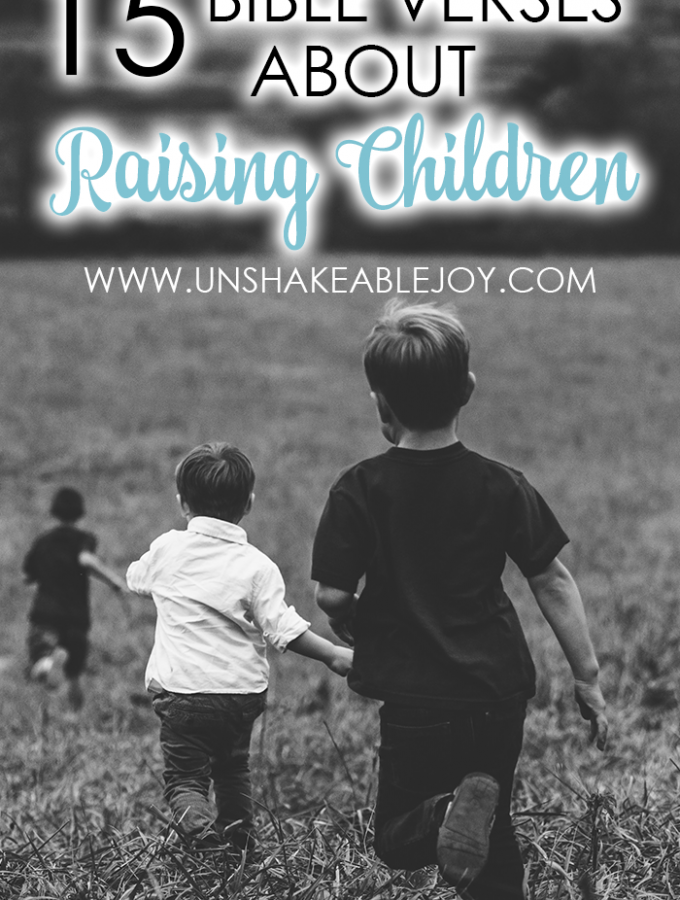 15 Bible Verses About Raising Children