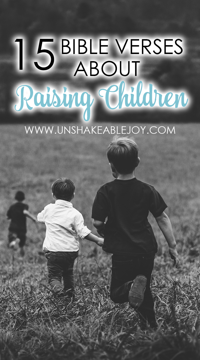 Bible Verses About Raising Children