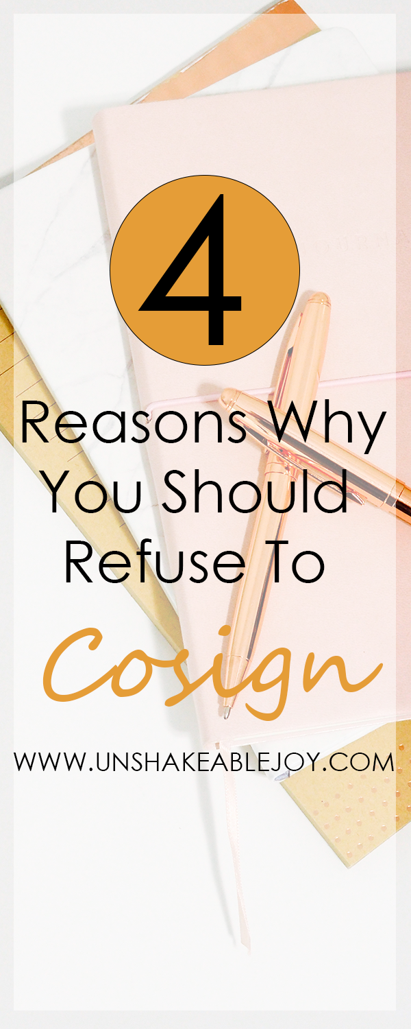 4 reasons why you should refuse to cosign