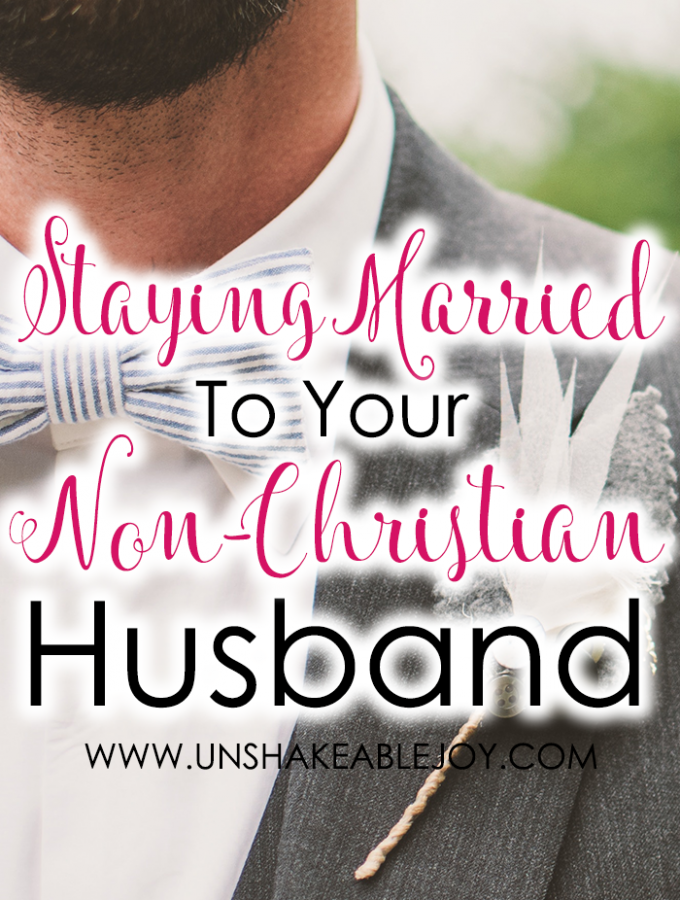staying married to your non-christian husband