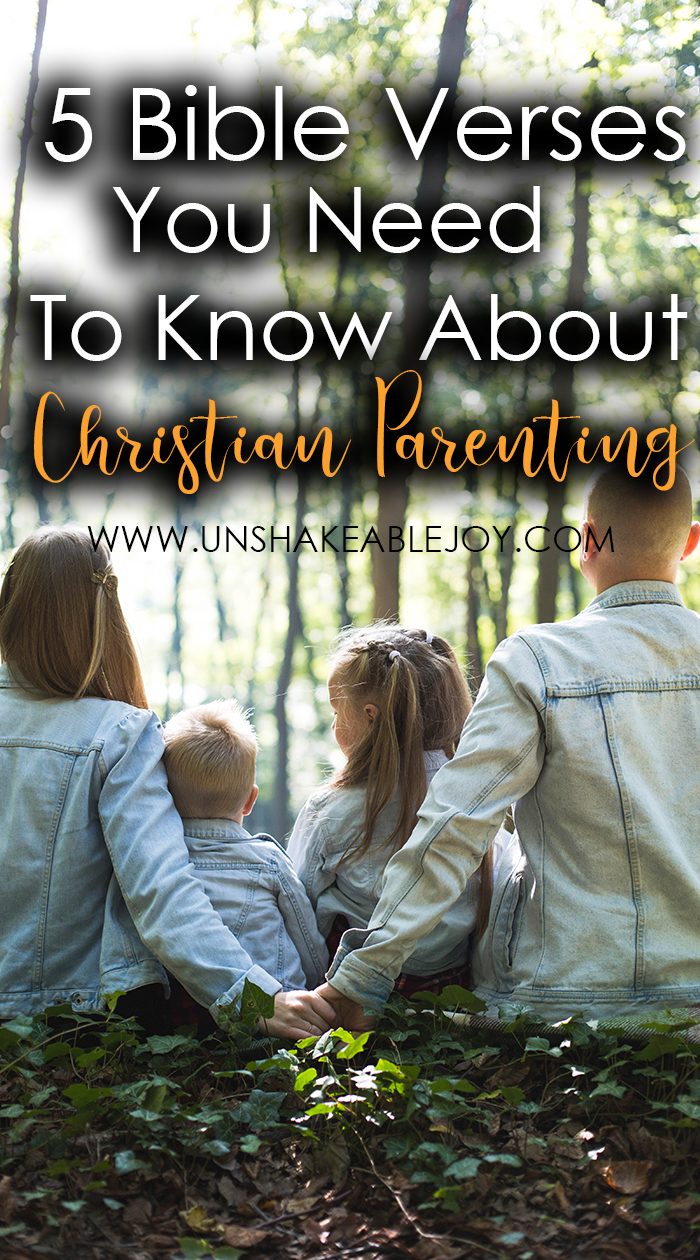 5 Bible Verses You Need To Know About Christian Parenting