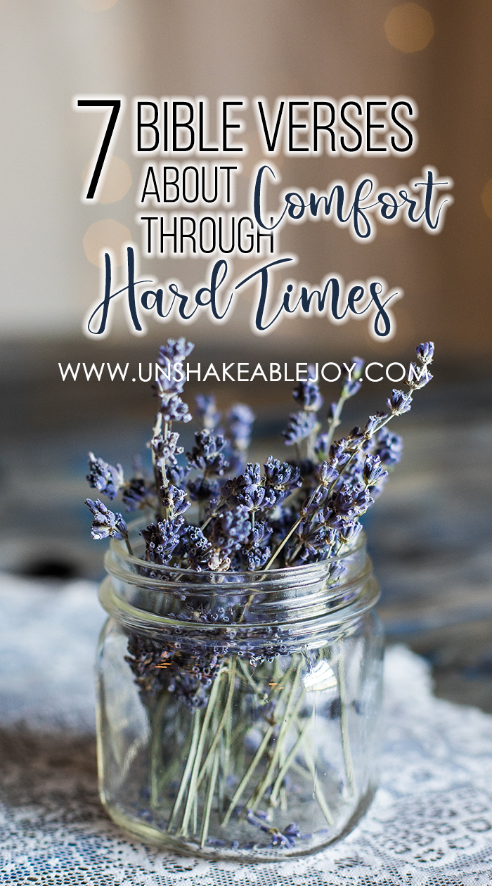 7 bible verses about comfort through hard times