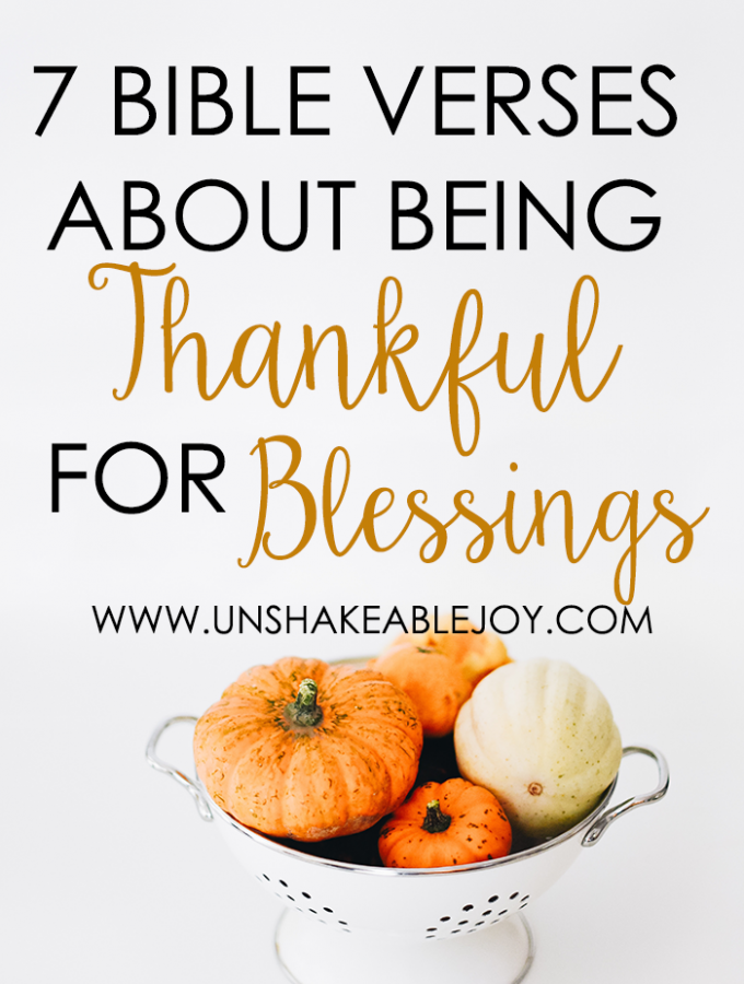 7 Bible Verses About Being Thankful For Blessings