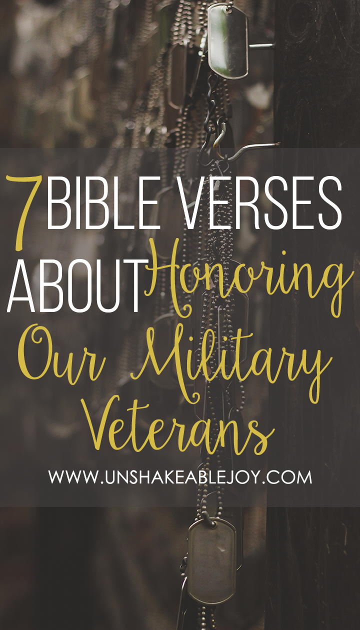7 Bible Verses About Our Military Veterans