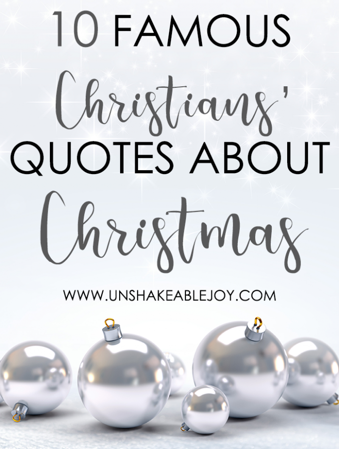 10 Famous Christians' Quotes About Christmas