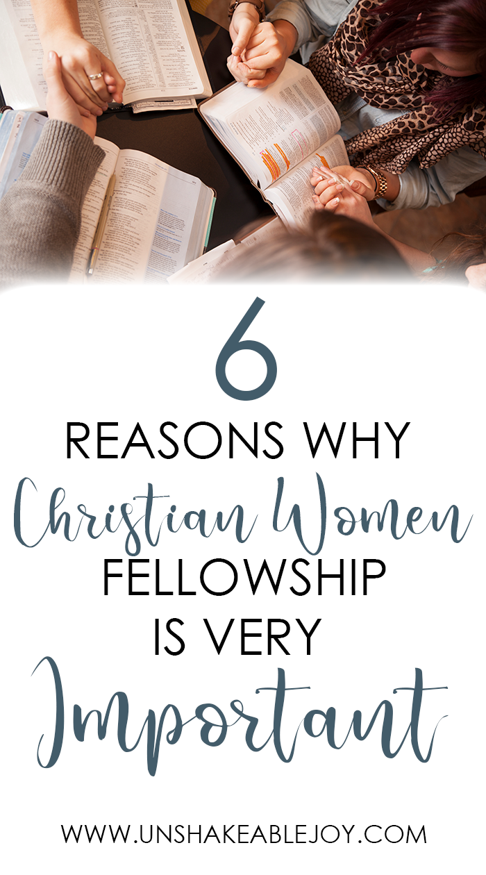 6 reasons why christian women fellowship is important