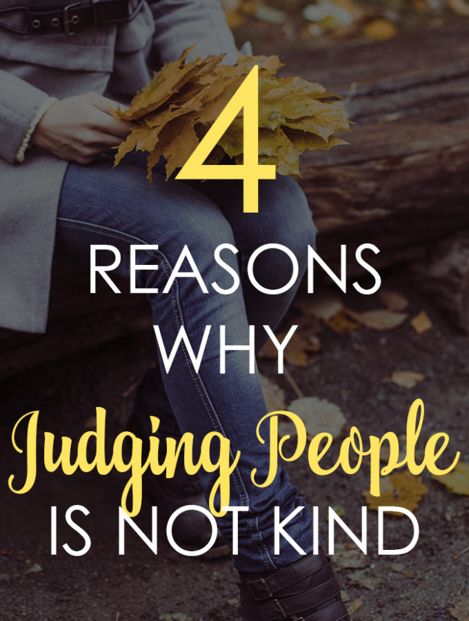 4 Reasons Why Judging People Is Not Kind