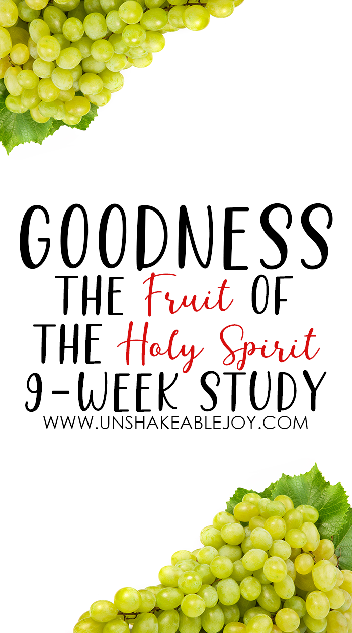 Fruit of the Spirit Goodness
