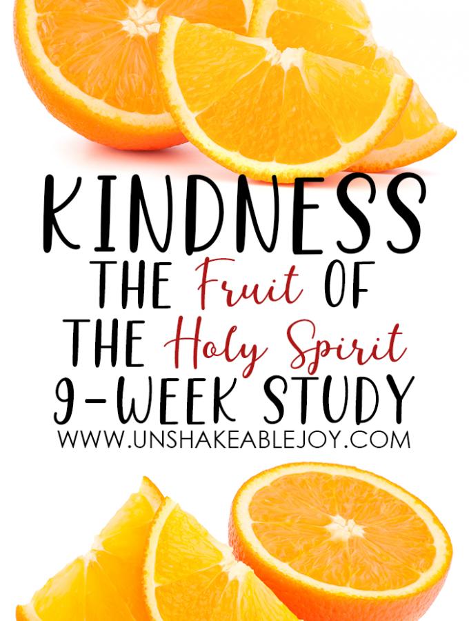 Fruit of the Spirit -KINDNESS