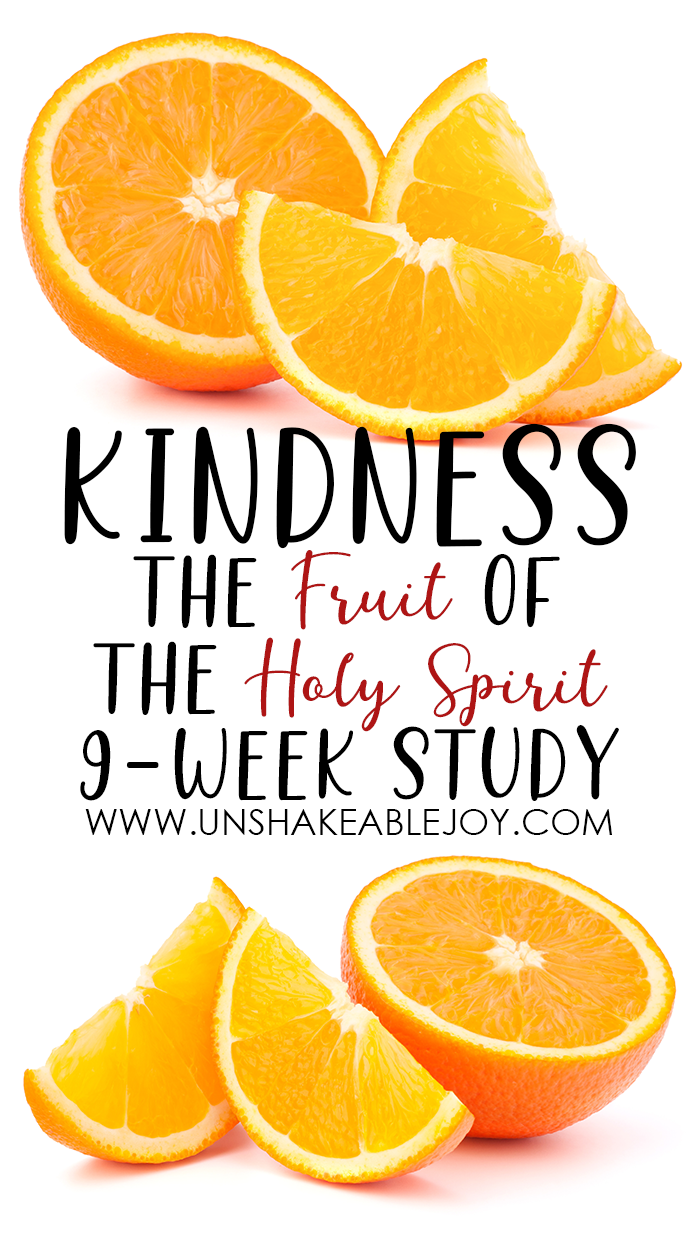 The Fruit of the Holy Spirit Kindness