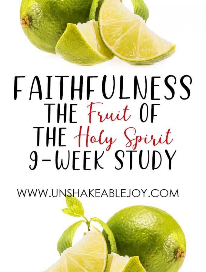 Fruit of the Spirit FAITHFULNESS