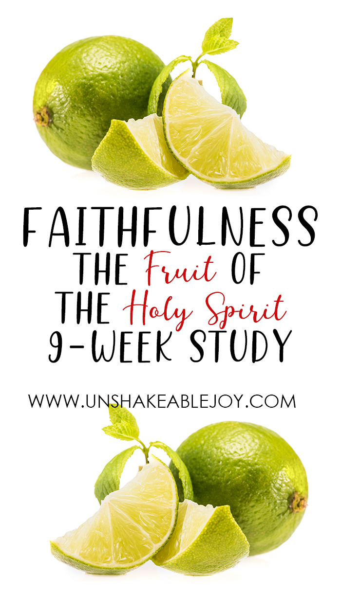 Fruit of the Spirit FAITHFULNESS