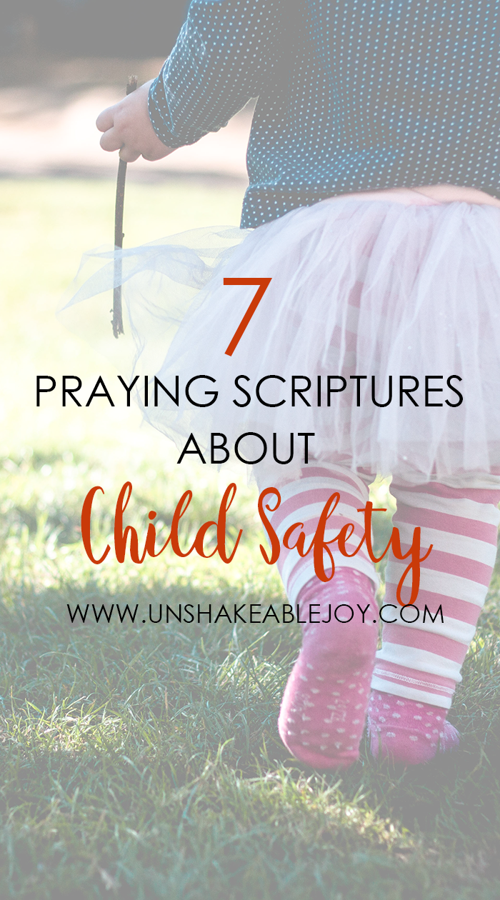 7 Praying Scriptures About Child Safety