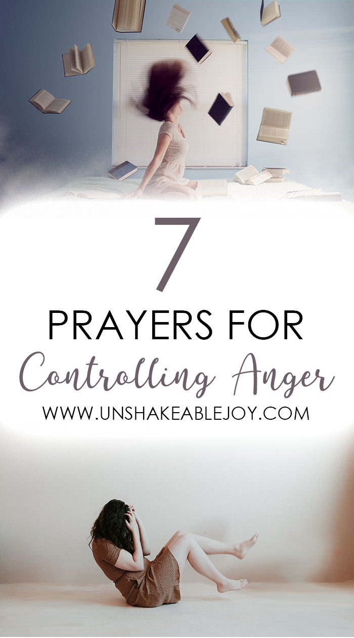 7 Prayers for Controlling Anger