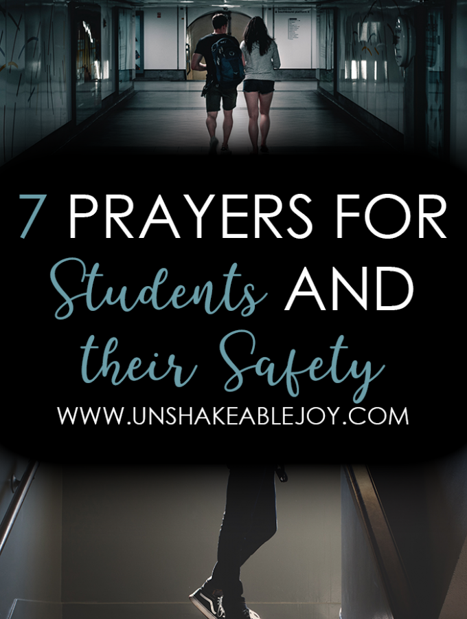 7 Prayers for students and their safety