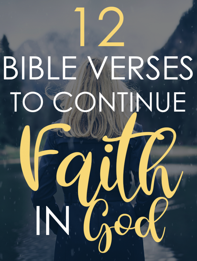 12 Bible Verses To Continue Faith In God