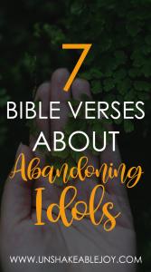 7 Bible Verses About Abandoning Idols