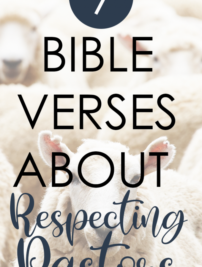 7 Bible Verses About Respecting Pastors