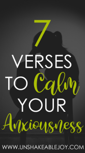 7 Verses To Calm Your Anxiousness