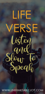 life verse listen and slow to speak